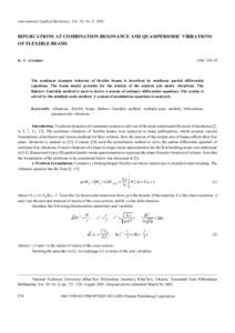 International Applied Mechanics, Vol. 39, No. 8, 2003  BIFURCATIONS AT COMBINATION RESONANCE AND QUASIPERIODIC VIBRATIONS OF FLEXIBLE BEAMS K. V. Avramov