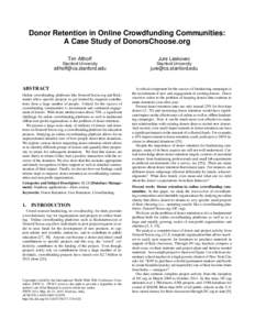 Donor Retention in Online Crowdfunding Communities: A Case Study of DonorsChoose.org Tim Althoff Jure Leskovec