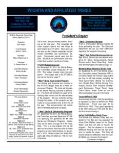 WICHITA AND AFFILIATED TRIBES September 2014 Distributed October 30, 2014 Phone: Fax: Website: www.wichitatribe.com