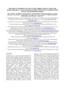 BIO-OPTICAL PROFILING FLOATS AS NEW OBSERVATIONAL TOOLS FOR BIOGEOCHEMICAL AND ECOSYSTEM STUDIES: POTENTIAL SYNERGIES WITH OCEAN COLOR REMOTE SENSING. Hervé Claustre(1), Jim Bishop(2), Emmanuel Boss(3), Stewart Bernard(
