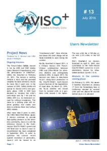 # 13 July 2016 Users Newsletter Project News Prepared by E. Bronner and CNES