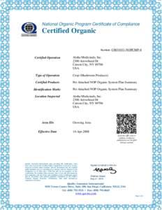 National Organic Program Certificate of Compliance  Certified Organic Number: C0031031-NOPCMP-8  Certified Operation
