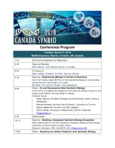 Conference Program Tuesday, March 6, 2018 MaRS Discovery District, Toronto, ON, Canada 7:30  Continental Breakfast and Registration
