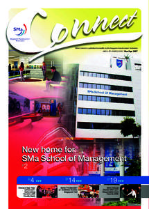 SMa Connect is published bi-monthly by the Singapore Manufacturers' Federation MICA (PMar/Apr 2007 New home for SMa School of Management p