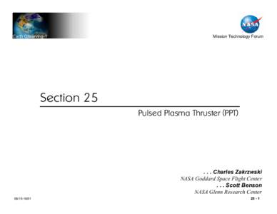 Earth Observing-1  Mission Technology Forum Section 25 Pulsed Plasma Thruster (PPT)