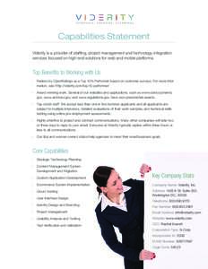 Capabilities Statement Viderity is a provider of staffing, project management and technology integration services focused on high-end solutions for web and mobile platforms. Top Benefits to Working with Us · Ranked by O