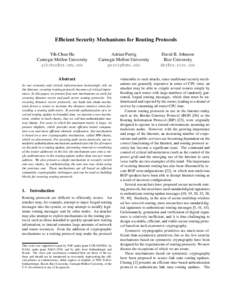 Efficient Security Mechanisms for Routing Protocols Yih-Chun Hu Carnegie Mellon University   Adrian Perrig