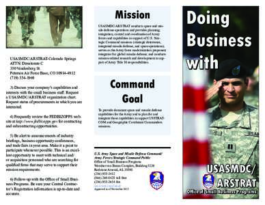 Mission  USASMDC/ARSTRAT-Colorado Springs ATTN: Directorate C 350 Vandenberg St. Peterson Air Force Base, CO