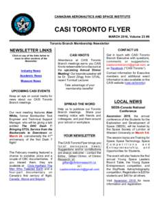 CANADIAN AERONAUTICS AND SPACE INSTITUTE  CASI TORONTO FLYER MARCH 2016, Volume 23 #6 Toronto Branch Membership Newsletter CONTACT US