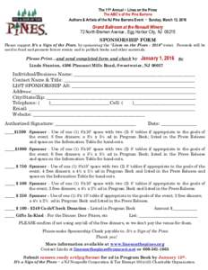 The 11th Annual ~ Lines on the Pines The ABC's of the Pine Barrens Authors & Artists of the NJ Pine Barrens Event ~ Sunday, March 13, 2016 Grand Ballroom at the Renault Winery 72 North Bremen Avenue , Egg Harbor City,