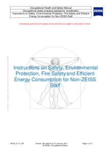 Occupational Health and Safety Manual Occupational safety practical assistance: coordination Instructions on Safety, Environmental Protection, Fire Safety and Efficient Energy Consumption for Non-ZEISS Staff  ZEISS NET /