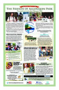 Newsletter ~ No. 31 ~ 2016  The Friends of Algonquin Park For people passionate about Algonquin Park  The Friends of Algonquin Park is an organization dedicated to