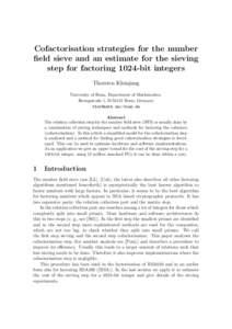 Cofactorisation strategies for the number field sieve and an estimate for the sieving step for factoring 1024-bit integers Thorsten Kleinjung University of Bonn, Department of Mathematics, Beringstraße 1, DBonn,