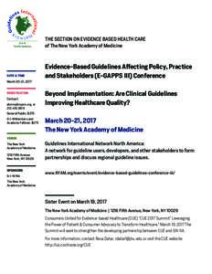 THE SECTION ON EVIDENCE BASED HEALTH CARE of The New York Academy of Medicine DATE & TIME March 20-21, 2017 REGISTRATION