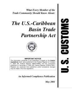 What Every Member of the Trade Community Should Know About: The U.S.-Caribbean Basin Trade Partnership Act