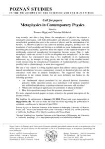 POZNAŃ STUDIES IN THE PHILOSOPHY OF THE SCIENCES AND THE HUMANITIES Call for papers  Metaphysics in Contemporary Physics