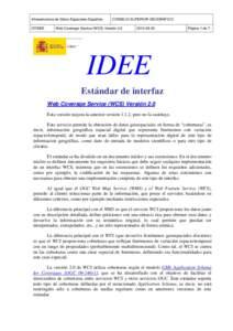 Infraestructura de Datos Espaciales Española GTIDEE CONSEJO SUPERIOR GEOGRÁFICO  Web Coverage Service (WCS) Versión 2.0