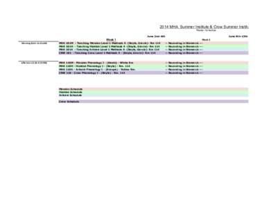 2014 MHA Summer Institute & Crow Summer Institute Master Schedule June 2nd-6th June 9th-13th