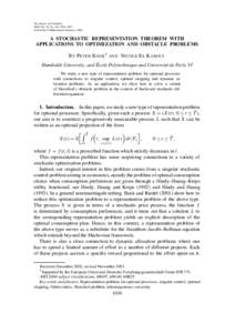 The Annals of Probability 2004, Vol. 32, No. 1B, 1030–1067 © Institute of Mathematical Statistics, 2004 A STOCHASTIC REPRESENTATION THEOREM WITH APPLICATIONS TO OPTIMIZATION AND OBSTACLE PROBLEMS