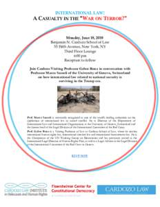 "A  INTERNATIONAL LAW: CASUALTY IN THE ""WAR ON TERROR?""  Monday, June 18, 2018"