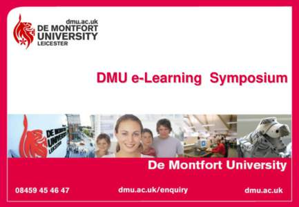 DMU e-Learning Symposium  Initial aims of the DMU e-Learning Pathfinder  To build capacity and capability in Web 2.0 web tools and