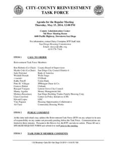 CITY-COUNTY REINVESTMENT TASK FORCE Agenda for the Regular Meeting Thursday, May 15, 2014, 12:00 PM County Administration Center 7th Floor Meeting Room