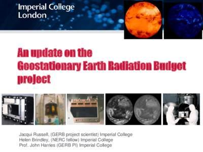 Aerosol science / Fluid mechanics / Aerosol / Terra / Geostationary orbit / Spaceflight / Geostationary Earth Radiation Budget / Spacecraft
