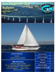 San Diego DX Club Bulletin August 2016 AUGUST PROGRAM Cubesats