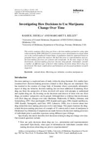 Substance Use & Misuse, 42:1401–1425 Copyright © 2007 Informa Healthcare USA, Inc. ISSN: print); online) DOI:   Investigating How Decisions to Use Marijuana
