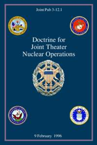 Joint PubDoctrine for Joint Theater Nuclear Operations