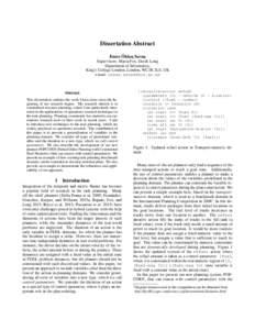 Dissertation Abstract ¨ Emre Okkes ¸ Savas¸ Supervisors: Maria Fox, Derek Long Department of Informatics,