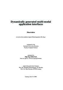 Dynamically generated multi-modal application interfaces Dissertation to receive the academic degree Doktoringenieur (Dr.-Ing.)  submitted to the