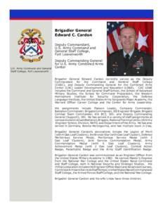 Brigadier General Edward C. Cardon Deputy Commandant, U.S. Army Command and General Staff College, Fort Leavenworth
