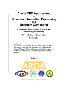 Cavity QED Approaches to Quantum Information Processing and