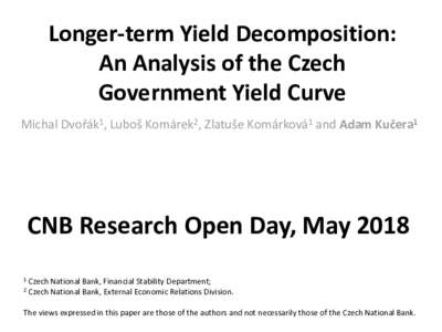 Longer-term Yield Decomposition: The Analysis of the Czech Government Yield Curve