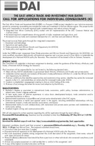 THE EAST AFRICA TRADE AND INVESTMENT HUB (EATIH) CALL FOR APPLICATIONS FOR INDIVIDUAL CONSULTANTS (IC) The East Africa Trade and Investment Hub (EATIH) is a five-year USAID project intended to spur inclusive economic gro