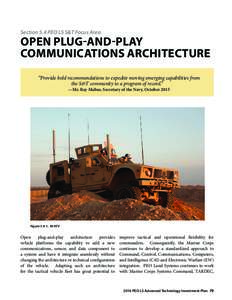 "Section 5.4 PEO LS S&T Focus Area  OPEN PLUG-AND-PLAY COMMUNICATIONS ARCHITECTURE ""Provide bold recommendations to expedite moving emerging capabilities from the S&T community to a program of record."""