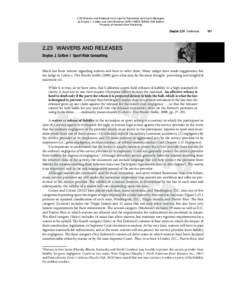 2.23 Waivers and Releases from Law for Recreation and Sport Managers by Doyice J. Cotten and John Wolohan      6th Edition Property of Kendall Hunt Publishing Chapter 2.20 Defenses