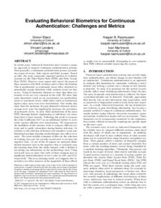 Evaluating Behavioral Biometrics for Continuous Authentication: Challenges and Metrics Simon Eberz Kasper B. Rasmussen