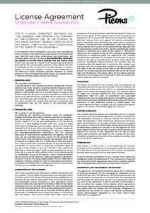 Licence Agreement: Web & Desktop Font, Single User + 3 employees | Version: 2.0 / DecLicense Agreement Single User / Web & Desktop Font THIS IS A LEGAL AGREEMENT BETWEEN YOU