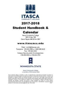 Student Handbook & Calendar Itasca Community College 1851 E Hwy 169 Grand Rapids MN