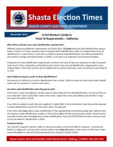 NovemberA Poll Worker's Guide to Voter ID Requirements – California  Why all the confusion over voter identification requirements?