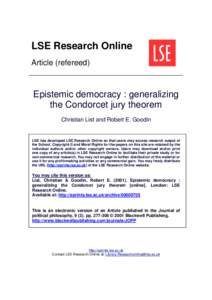 LSE Research Online Article (refereed) Epistemic democracy : generalizing the Condorcet jury theorem Christian List and Robert E. Goodin