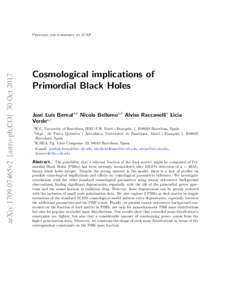 arXiv:1709.07465v2 [astro-ph.CO] 30 OctPrepared for submission to JCAP Cosmological implications of Primordial Black Holes