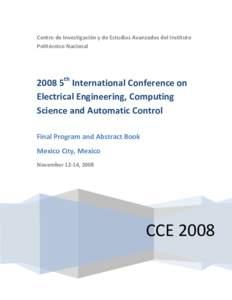 Centro de Investigación y de Estudios Avanzados del Instituto Politécnico Nacional 2008 5th International Conference on Electrical Engineering, Computing Science and Automatic Control