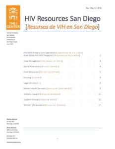 Rev. May 12, 2016  HIV Resources San Diego [Resursos de VIH en San Diego]  HIV/AIDS Primary Care Specialists [Especialistas de VIH y SIDA]