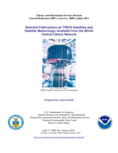 Selected Publications on TIROS satellites and satellite meteorology available from the NOAA Central Library Network