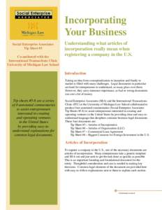 Incorporating Your Business Social Enterprise Associates Tip Sheet #5 Co-authored with the International Transactions Clinic
