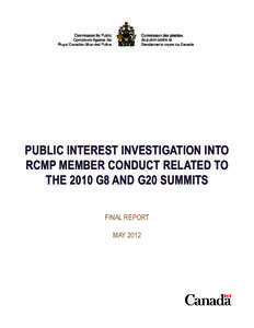 PUBLIC INTEREST INVESTIGATION INTO  RCMP MEMBER CONDUCT RELATED TO THE 2010 G8 AND G20 SUMMITS