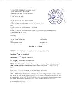 THE EASTERN CARIBBEAN SUPREME COURT IN THE HIGH COURT OF JUSTICE SAINT VINCENT AND THE GRENADINES CLAIM NO: 9 OF 2011  ,.